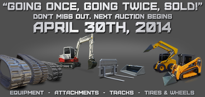 April 30th 2014 Construction Equipment Auction