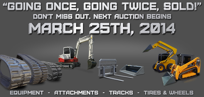 March 25th 2014 Construction Equipment Auction